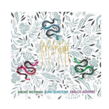 メマーリ、キンテーロ、アギーレ…南米を代表する音楽家の奇跡の共演『Serpentina』