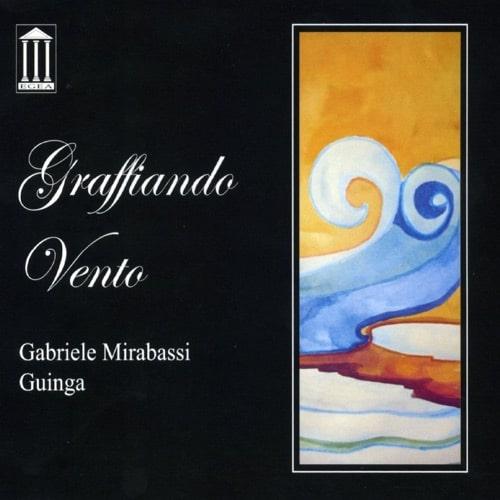 Gabriele Mirabassi & Guinga - Graffiando Vento
