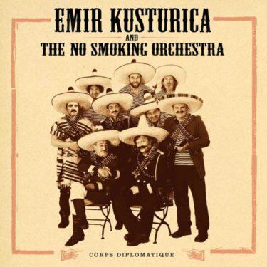 エミール・クストリッツァ&ノー・スモーキング・オーケストラ新譜は音楽的快楽に満ちた傑作ジプシーブラス!