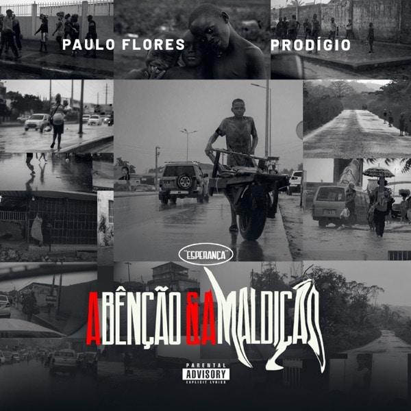 Prodigio & Paulo Flores - A Bênção e a Maldição